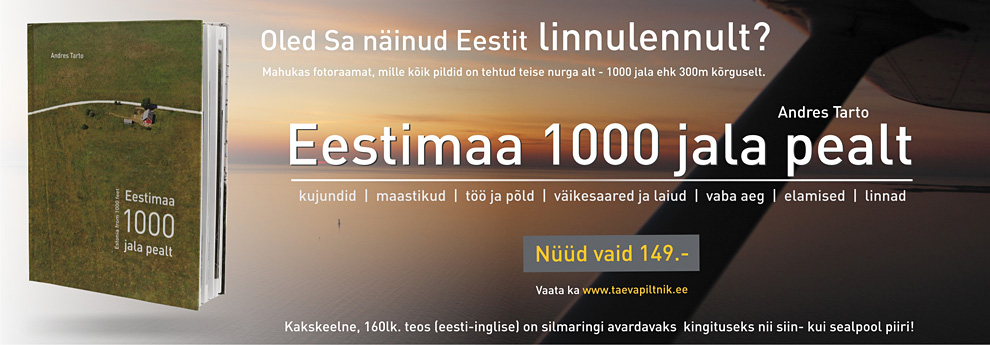 Eestimaa 1000 jala pealt. Mahukas aerofotoraamat saadaval jätkuvalt hea hinnaga!